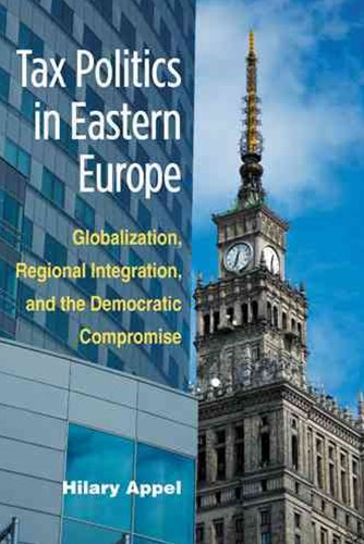Tax Politics in Eastern Europe