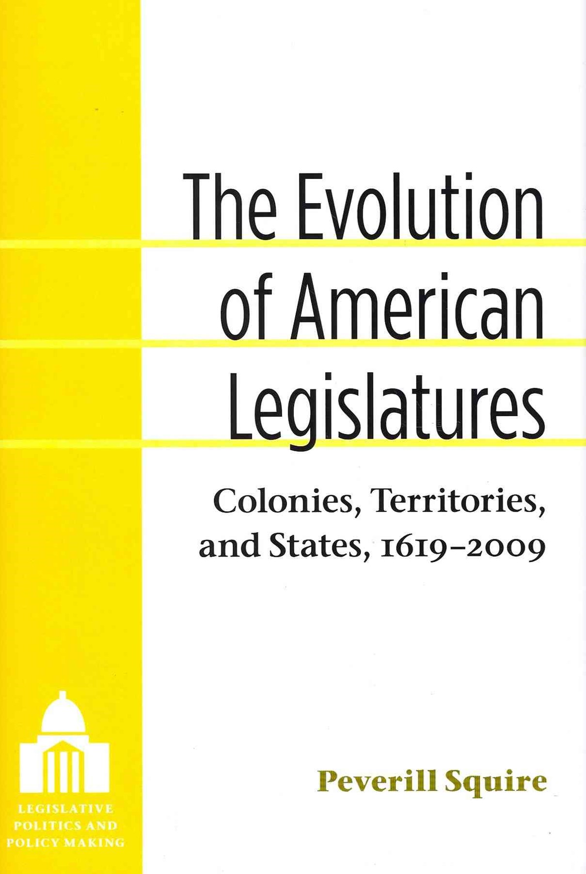 The Evolution of American Legislatures