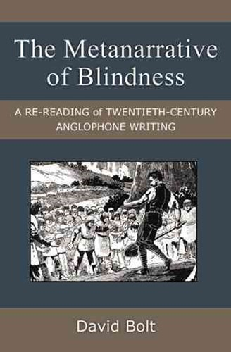 The Metanarrative of Blindness