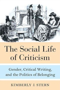 Social Life of Criticism by Kimberly J. Stern (9780472130078) - HardCover - Reference