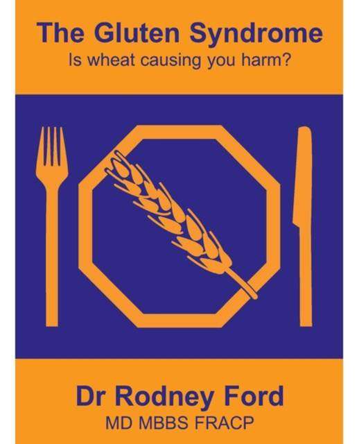 (ebook) Gluten Syndrome: is wheat causing you harm?