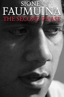 The Second Phase by Sione Faumuina (9780473370664) - PaperBack - Biographies Sports