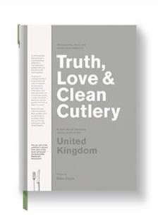 Truth, Love & Clean Cutlery: A New Way of Choosing Where to Eat in the UK by Giles Coren (9780473432256) - PaperBack - Travel Restaurant Guides