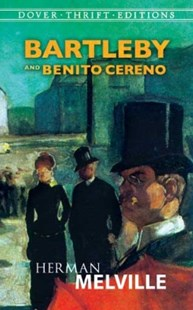 (ebook) Bartleby and Benito Cereno - Classic Fiction