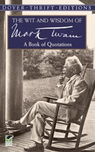 (ebook) The Wit and Wisdom of Mark Twain - Modern & Contemporary Fiction Literature