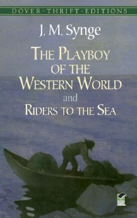 (ebook) The Playboy of the Western World and Riders to the Sea - Poetry & Drama Plays