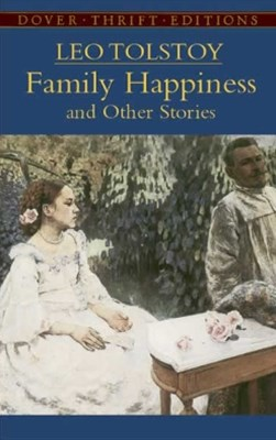 (ebook) Family Happiness and Other Stories