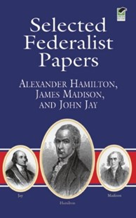 (ebook) Selected Federalist Papers - History Modern