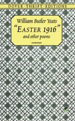 &quote;Easter 1916&quote; and Other Poems