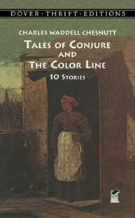 (ebook) Tales of Conjure and The Color Line - Classic Fiction