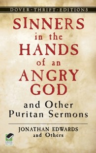 (ebook) Sinners in the Hands of an Angry God and Other Puritan Sermons - History North America