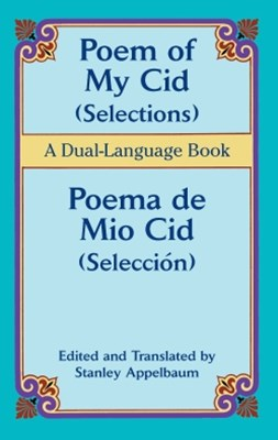 (ebook) Poem of My Cid (Selections) / Poema de Mio Cid (Selección)
