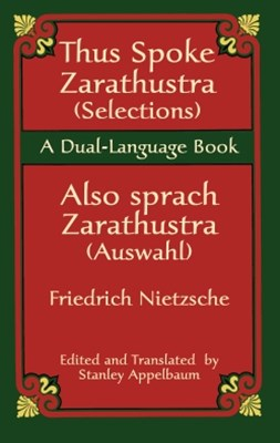Thus Spoke Zarathustra (Selections)/Also sprach Zarathustra (Auswahl)
