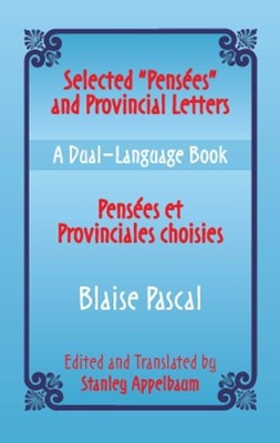 (ebook) Selected &quote;Pensees&quote; and Provincial Letters/Pensees et Provinciales choisies