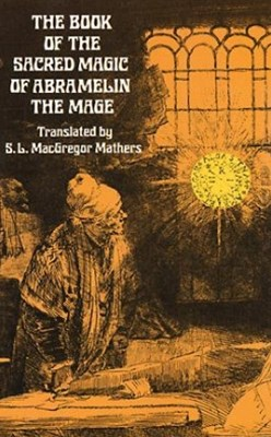 (ebook) The Book of the Sacred Magic of Abramelin the Mage