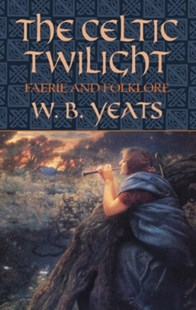 (ebook) The Celtic Twilight - Fantasy