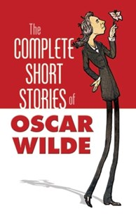 (ebook) The Complete Short Stories of Oscar Wilde - Classic Fiction