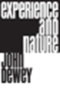 (ebook) Experience and Nature - Philosophy Modern