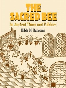 (ebook) The Sacred Bee in Ancient Times and Folklore - History Ancient & Medieval History