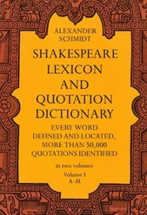 (ebook) Shakespeare Lexicon and Quotation Dictionary, Vol. 1 - Modern & Contemporary Fiction Literature