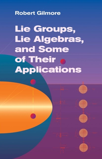 (ebook) Lie Groups, Lie Algebras, and Some of Their Applications