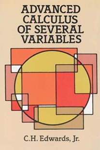 (ebook) Advanced Calculus of Several Variables - Science & Technology Mathematics