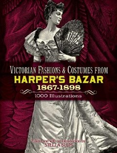 (ebook) Victorian Fashions and Costumes from Harper