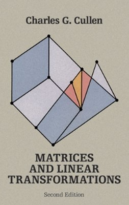 Matrices and Linear Transformations