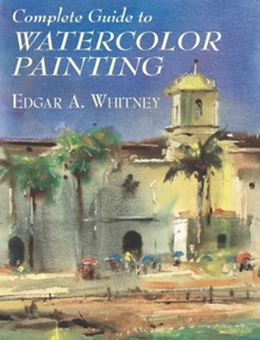 (ebook) Complete Guide to Watercolor Painting - Art & Architecture Art Technique