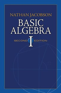 (ebook) Basic Algebra I - Science & Technology Mathematics