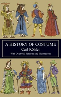 (ebook) A History of Costume - Craft & Hobbies Antiques and Collectibles