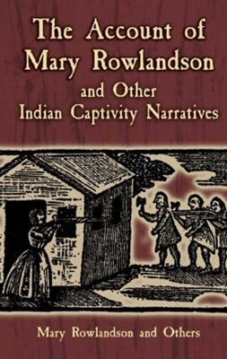 (ebook) The Account of Mary Rowlandson and Other Indian Captivity Narratives