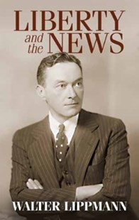(ebook) Liberty and the News - History Modern
