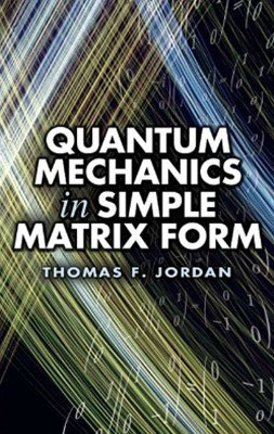 (ebook) Quantum Mechanics in Simple Matrix Form