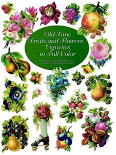 (ebook) Old-Time Fruits and Flowers Vignettes in Full Color - Art & Architecture Art Technique