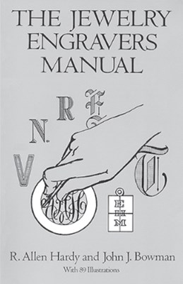 The Jewelry Engravers Manual