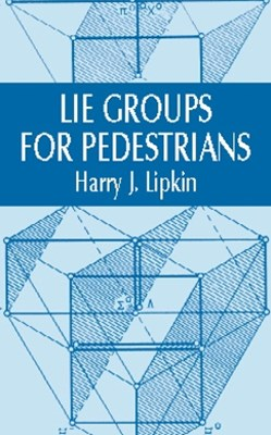(ebook) Lie Groups for Pedestrians