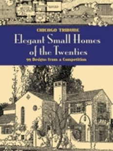(ebook) Elegant Small Homes of the Twenties - Art & Architecture Architecture