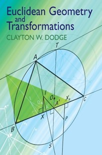 (ebook) Euclidean Geometry and Transformations - Science & Technology Mathematics