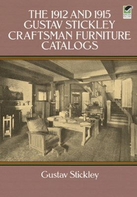 (ebook) The 1912 and 1915 Gustav Stickley Craftsman Furniture Catalogs
