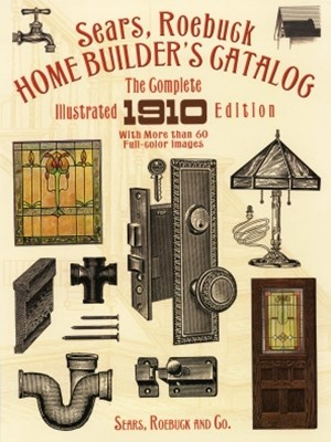 Sears, Roebuck Home Builder's Catalog
