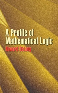 (ebook) A Profile of Mathematical Logic - Philosophy Modern