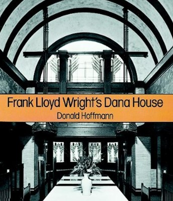 (ebook) Frank Lloyd Wright's Dana House