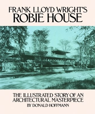 (ebook) Frank Lloyd Wright's Robie House