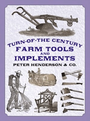(ebook) Turn-of-the-Century Farm Tools and Implements