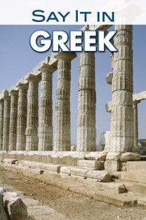(ebook) Say It in Greek (Modern) - Language Ancient Languages