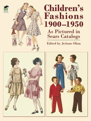 (ebook) Children's Fashions 1900-1950 As Pictured in Sears Catalogs