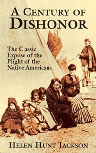 (ebook) A Century of Dishonor - History North America