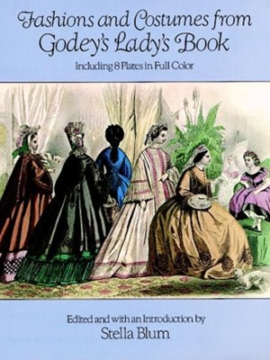 (ebook) Fashions and Costumes from Godey's Lady's Book