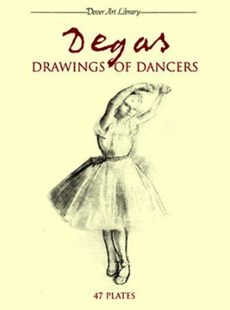 (ebook) Degas Drawings of Dancers - Art & Architecture General Art